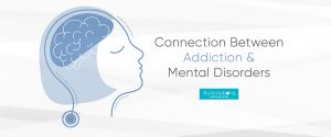 Connection Between Addiction And Mental Disorders
