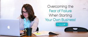 Overcoming-the-fear-of-failure-when-starting-your-own-business