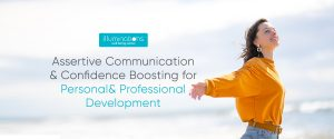 Assertive-Communication-_-Confidence-Boosting-for-Personal-_-Professional-Development